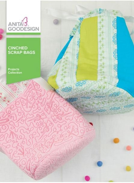 Anita Goodesign Cinched Scrap Bags Embroidery Designs