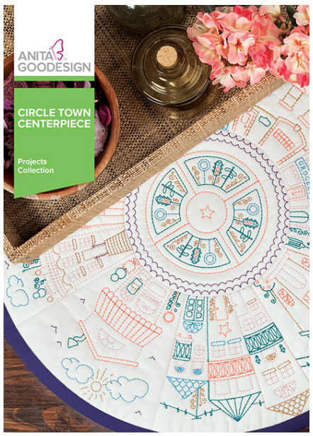 Anita Goodesign Circle Town Centerpiece Project Embroidery Designs