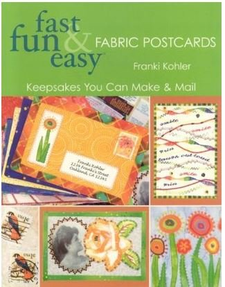 Fast Fun Easy Fabric Post Cards