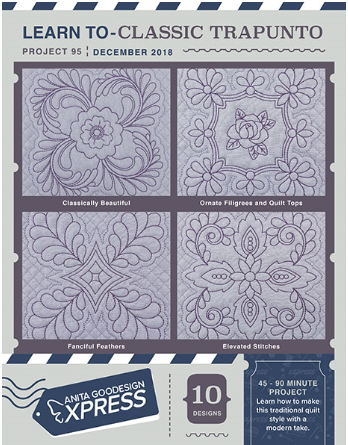 Anita Goodesign Express Learn TO-Classic Trapunto Embroidery Designs