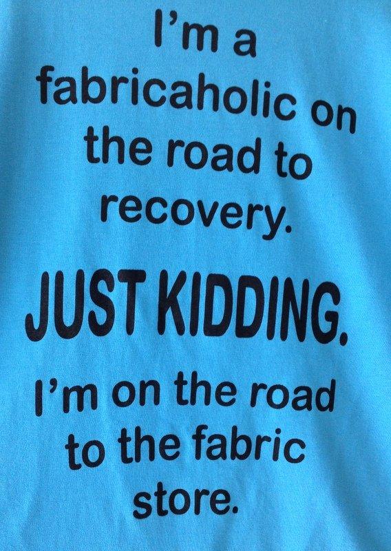 Quilt N Bee Fabricaholic T Shirt Xxl