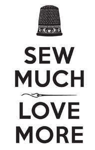 Sew Much Love More