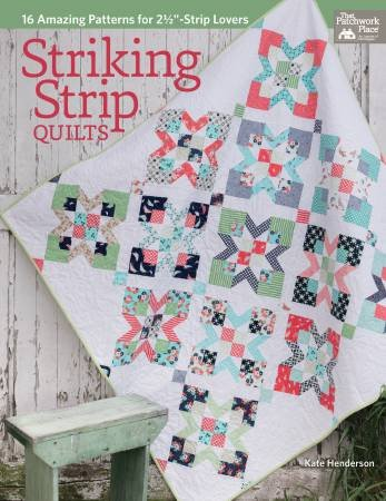 Striking Strip Quilts by Kate Henderson