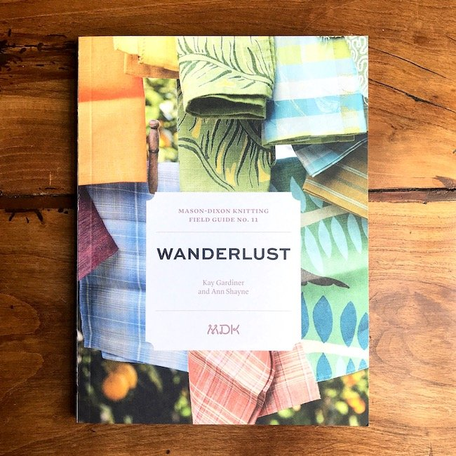 Field Guide No. 11: Wanderlust by Mason-Dixon Knitting