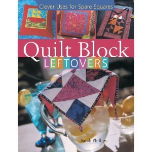 Quilt Block Leftovers by Sarah Phillips, owner of Intown Quilters