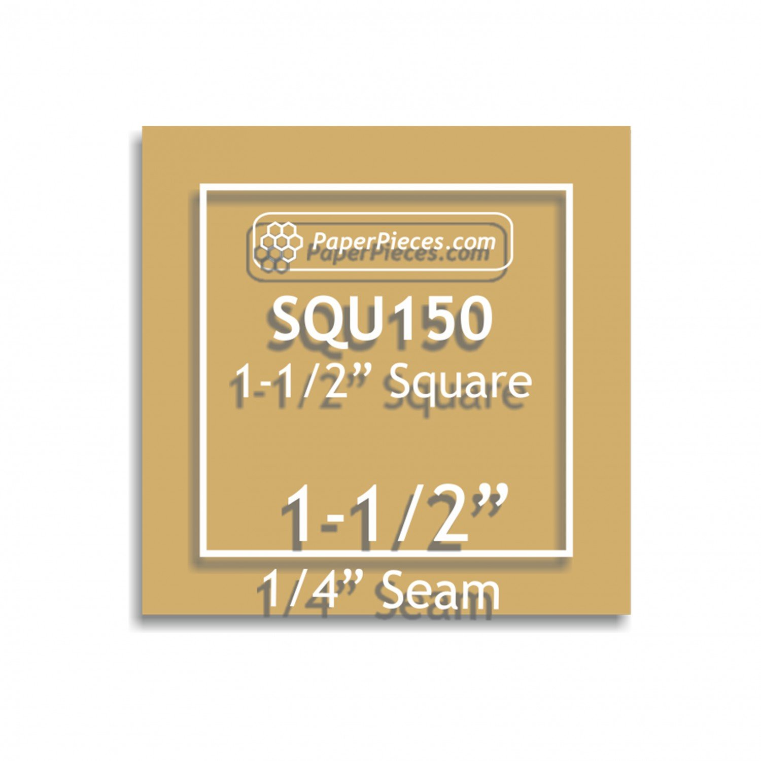 1-1/2 square acrylic template with 1/4 seam allowance
