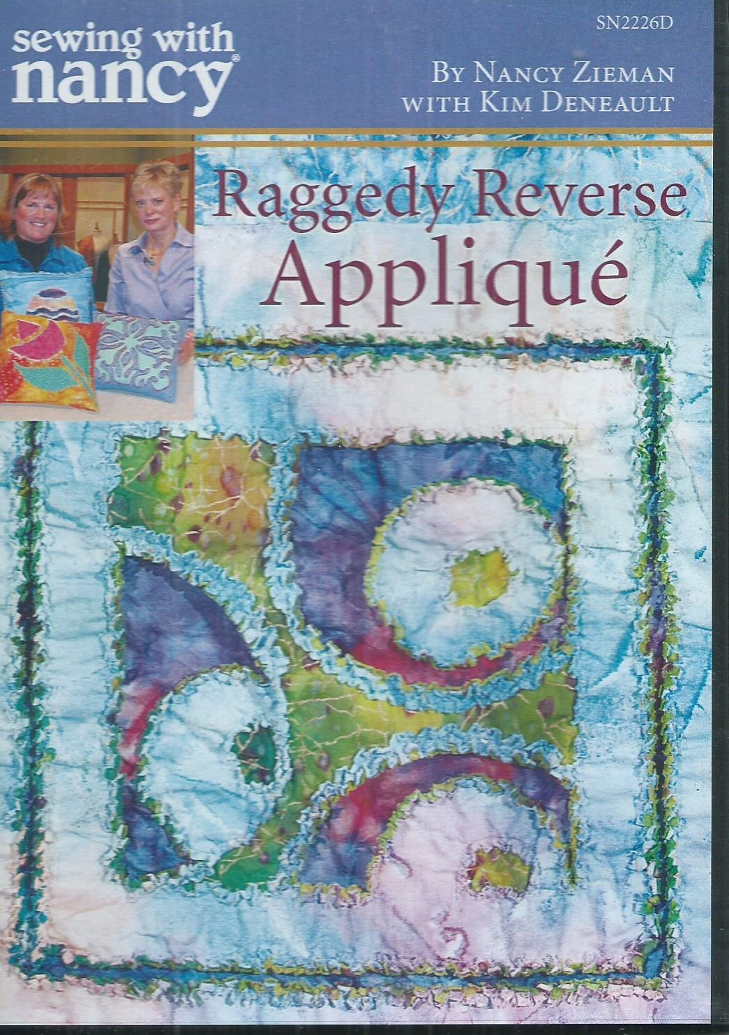 Sewing With Nabcy Raggedy Reverse Applique' CD