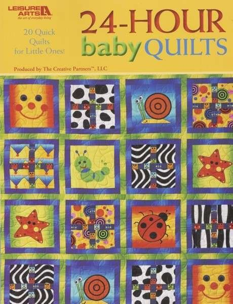 24-Hour Baby Quilts Pattern Book