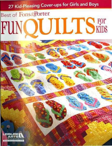 Best of Fons and Porter - Fun Quilts for Kids Pattern Book
