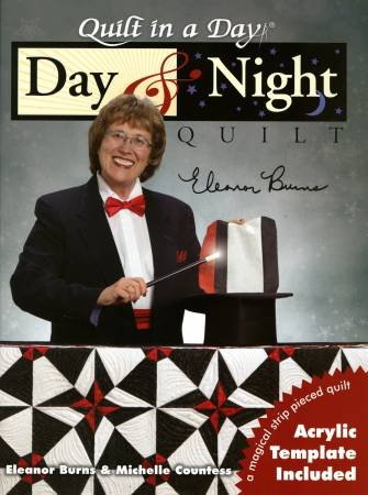 Quilt in a Day - Day & Night - Acrylic Template Included