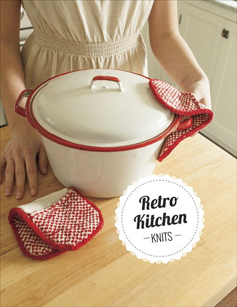 Knit Picks - Retro Kitchen Knits