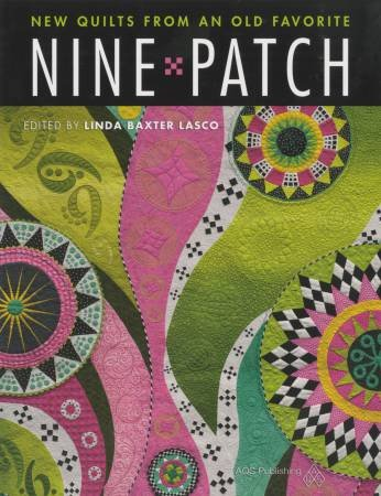 Nine Patch - New Quilts from an Old Favorite - Book