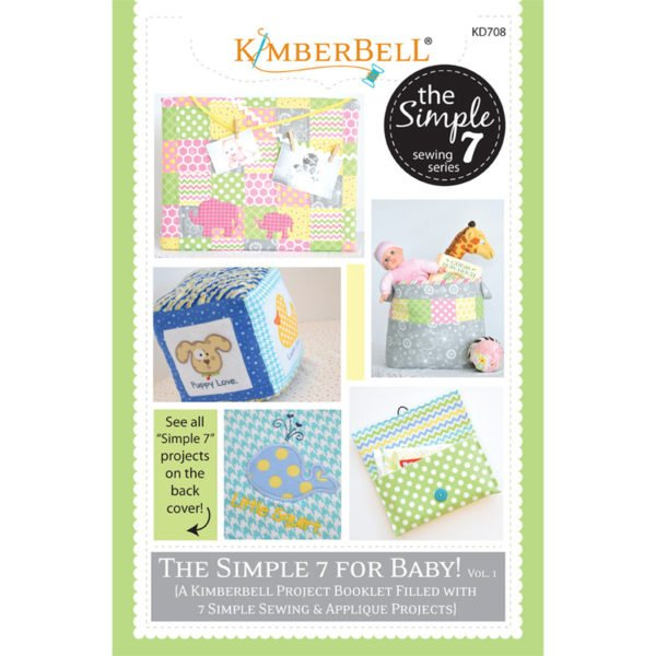 Kimberbell Designs - The Simple 7 for Baby! - Volume 1  - Project Book