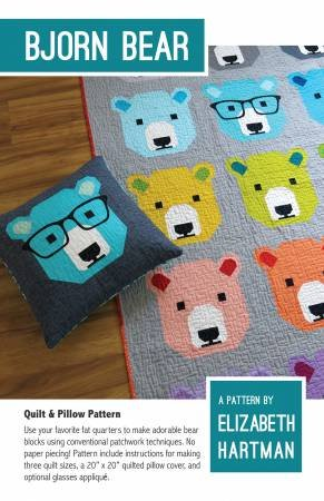 Elizabeth Hartman - Bjorn Bear - Quilt and Pillow Pattern