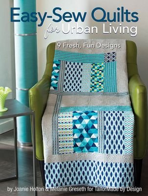 Easy-Sew Quilts - For Urban Living Book