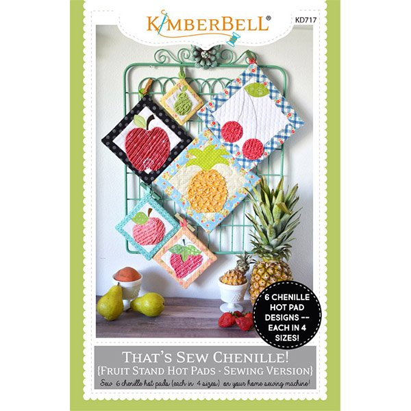 Kimberbell - That's Sew Chenille - Fruit Stand Hot Pads