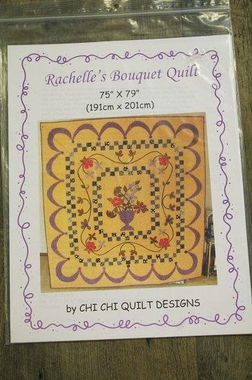 Chi Chi Quilt Designs - Rachelle's Bouquet Quilt