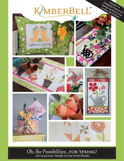 Kimberbell Designs - Oh the Possibilities Project Book...For Spring!