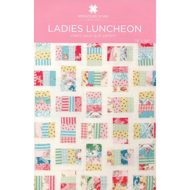 MSQC - Ladies Luncheon Quilt Pattern