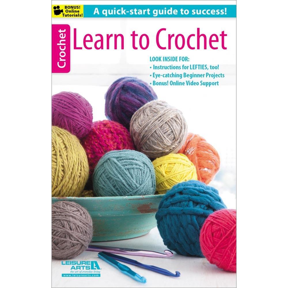 Leisure Arts - Learn to Crochet