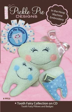 Pickle Pie Designs - Tooth Fairy Collection - Machine Embroidery
