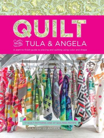Quilt With Tula And Angela - Softcover