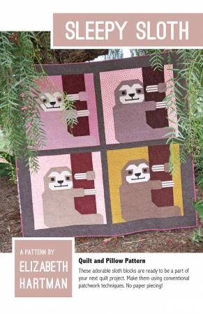 Elizabeth Hartman - Sleepy Sloth - Quilt and Pillow Pattern