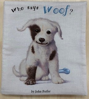 Who says WOOF! by John Butler