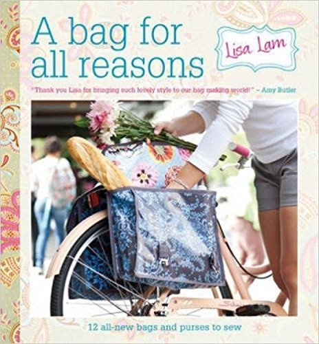 A Bag For All Reasons Lisa Lam