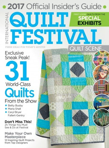 International Quilt Festival 2017 Quilt Scene Official Insider's Guide