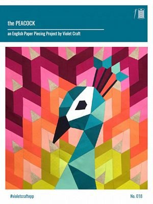 The Peacock: An English Paper Piecing Project Violet Craft