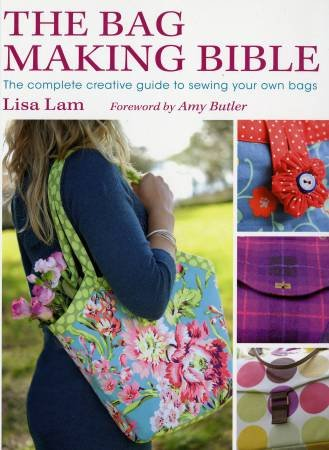 The Bag Making Bible Lisa Lam