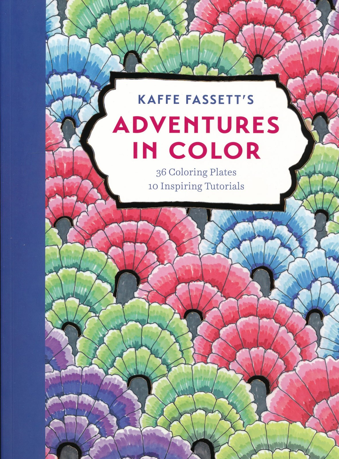Kaffe Fassett: Adventures in Color - Coloring Book