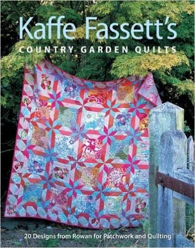 Kaffe Fassett: Country Garden Quilts