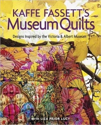 Kaffe Fassett: Museum Quilts