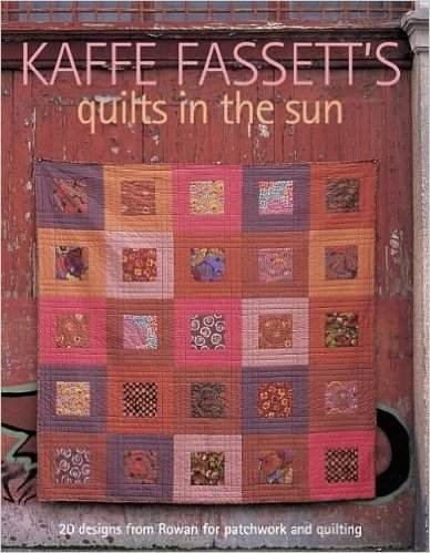 Kaffe Fassett: Quilts in the Sun