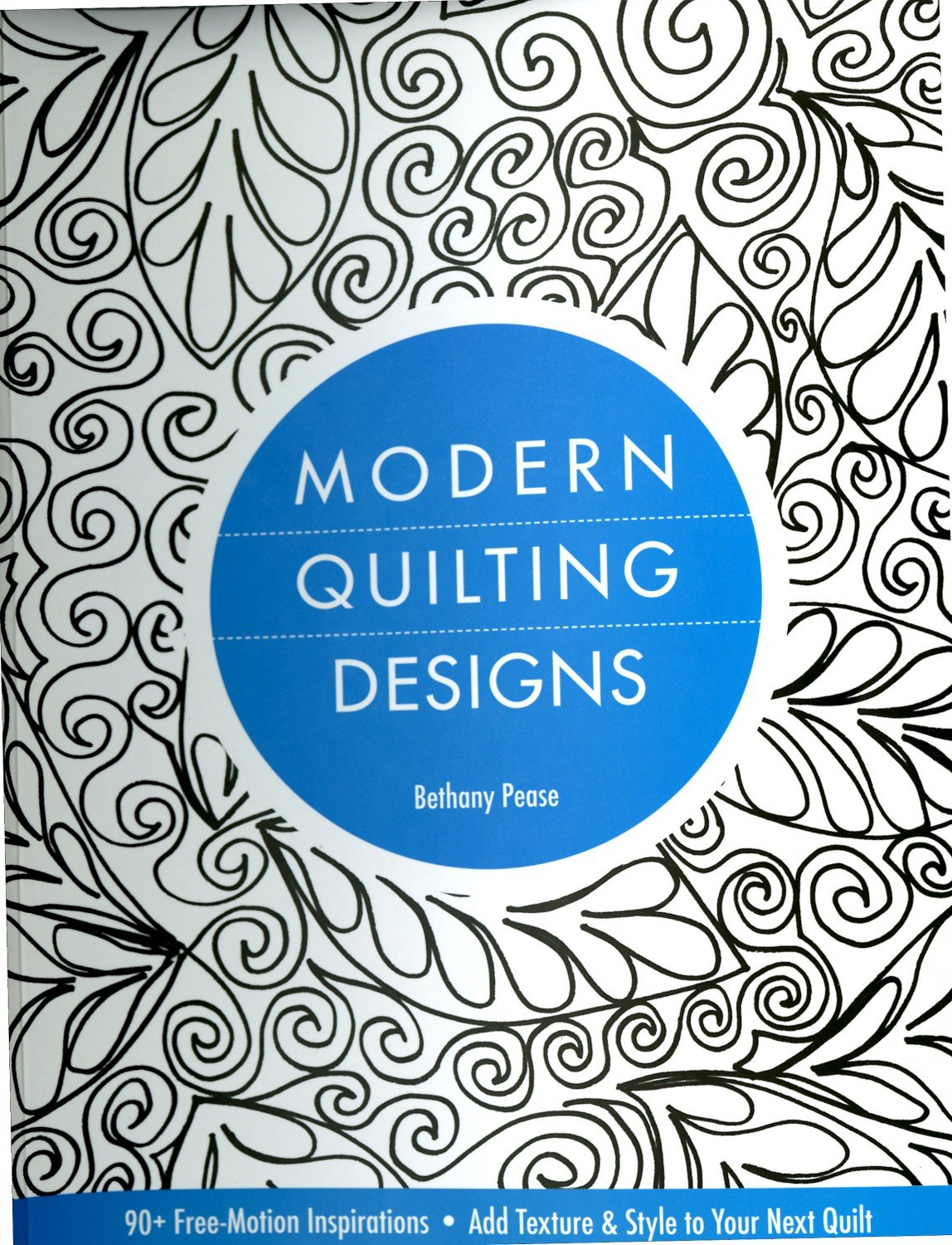 Modern Quilting Designs - 90+ Free Motion Inspirations