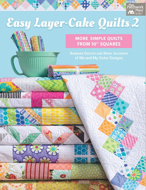 Easy Layer Cake Quilts 2