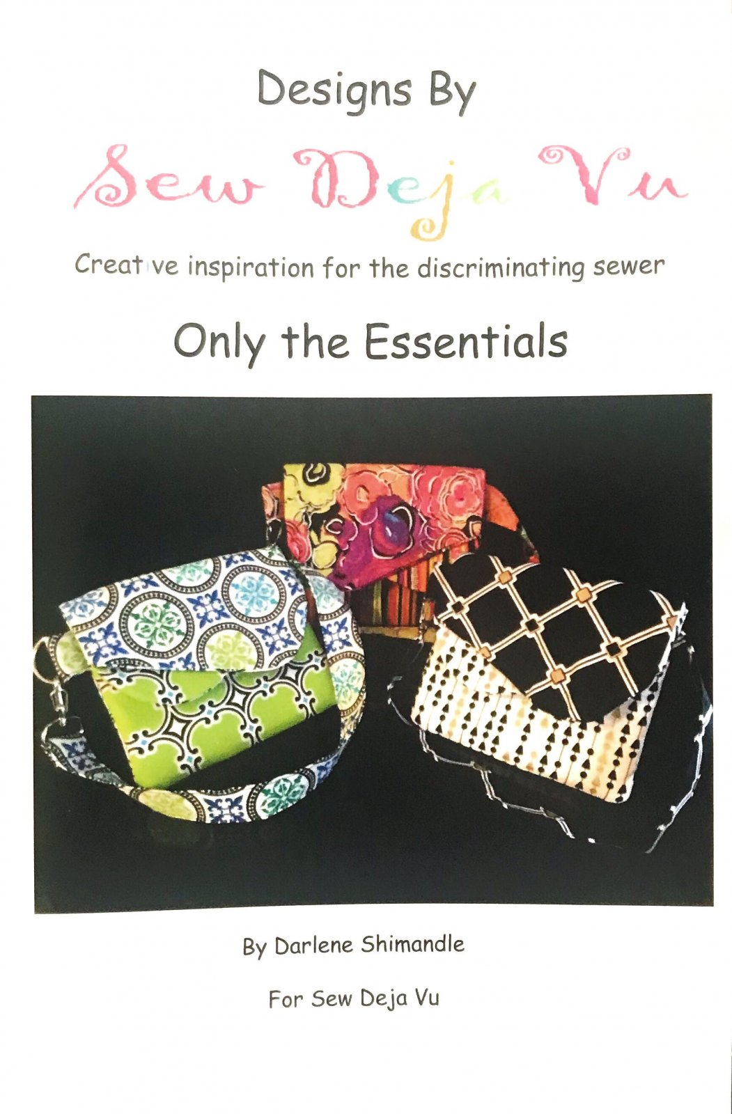 Only the Essentials Pattern by Sew Deja Vu