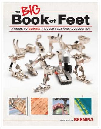 Bernina - Big Book of Presser Feet  - Guide Book