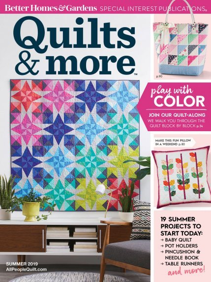 Quilts & More Summer 2019