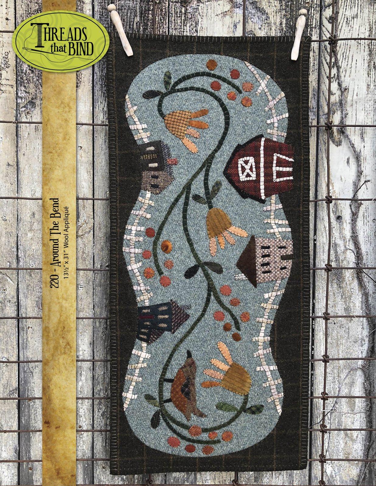 Around the Bend Pattern 13.5 X 31 Wool Applique Threads That Bind