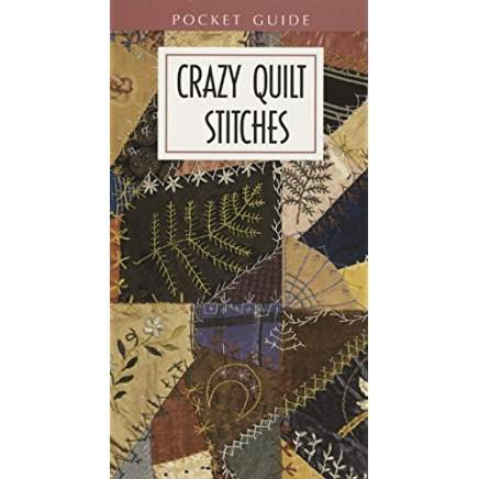 Pocket Guide Crazy Quilt Stitches