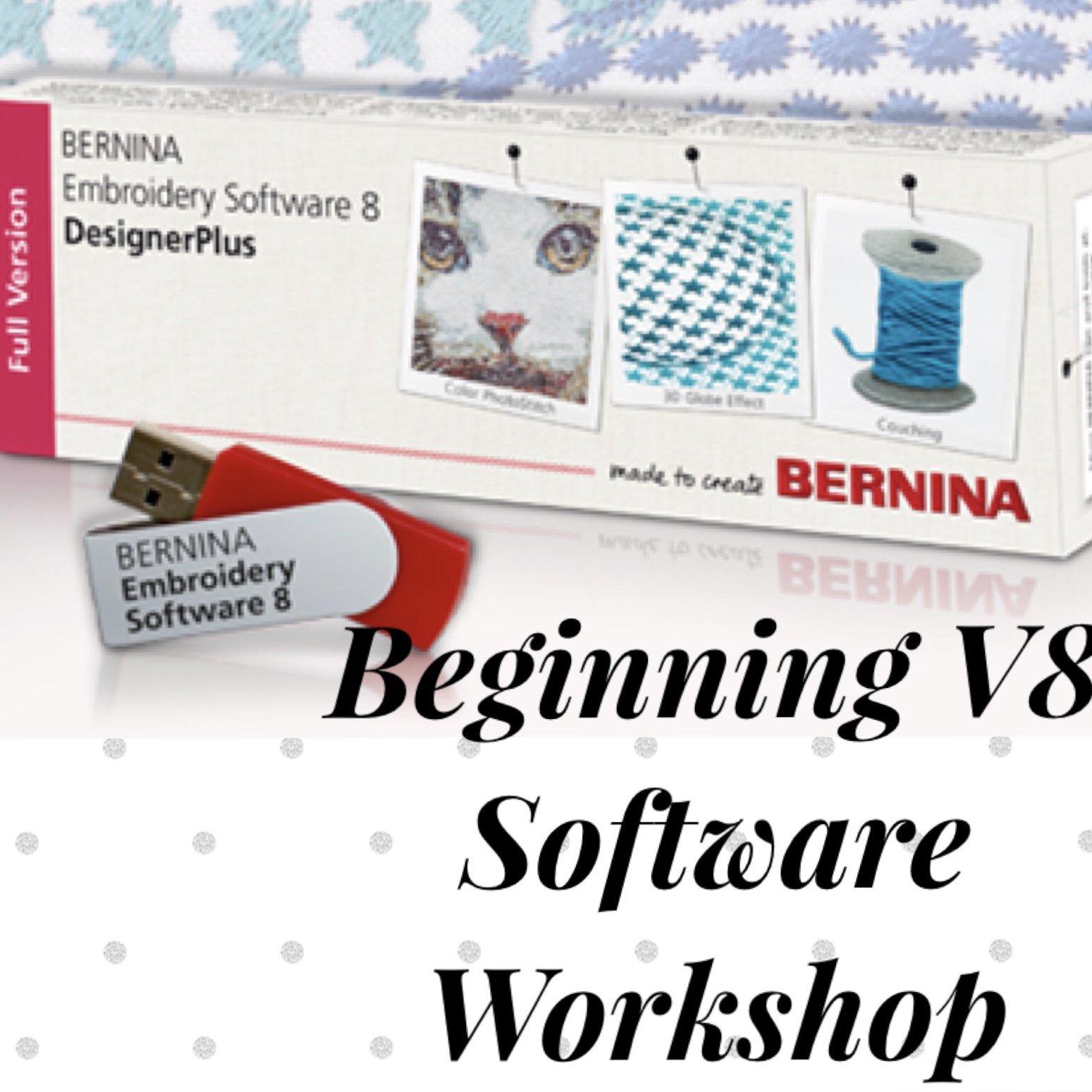 026 Software Basics Bernina V8 Workshop Beginners