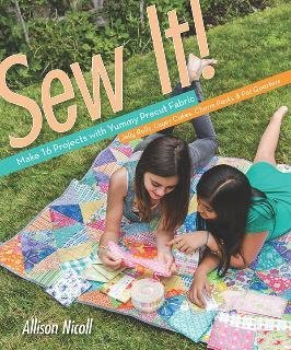 Sew It! 17 Projects w/Precuts