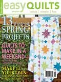 Easy Quilts Magazine Spring 2016