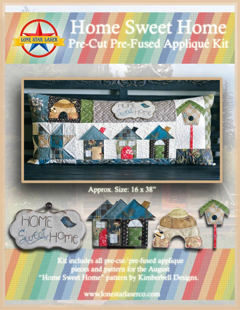 Home Sweet Home Pre-Cut Pre-Fused Applique Kit