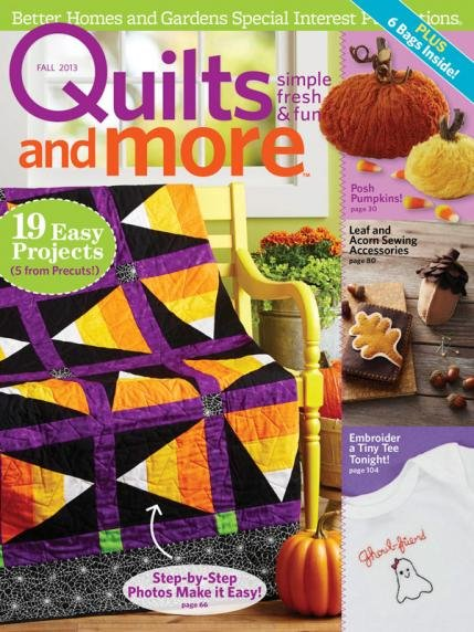 Quilts and MoreFall 2013