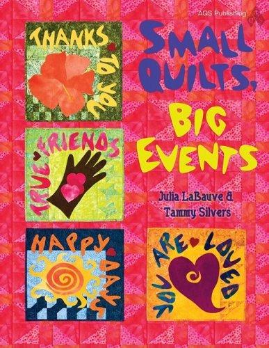 Small Quilts Big Events