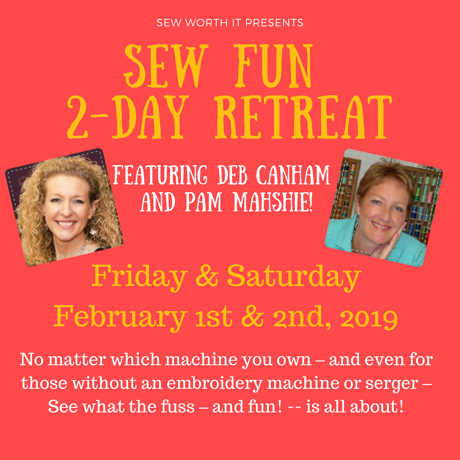 Sew Fun 2-Day Retreat February 2019